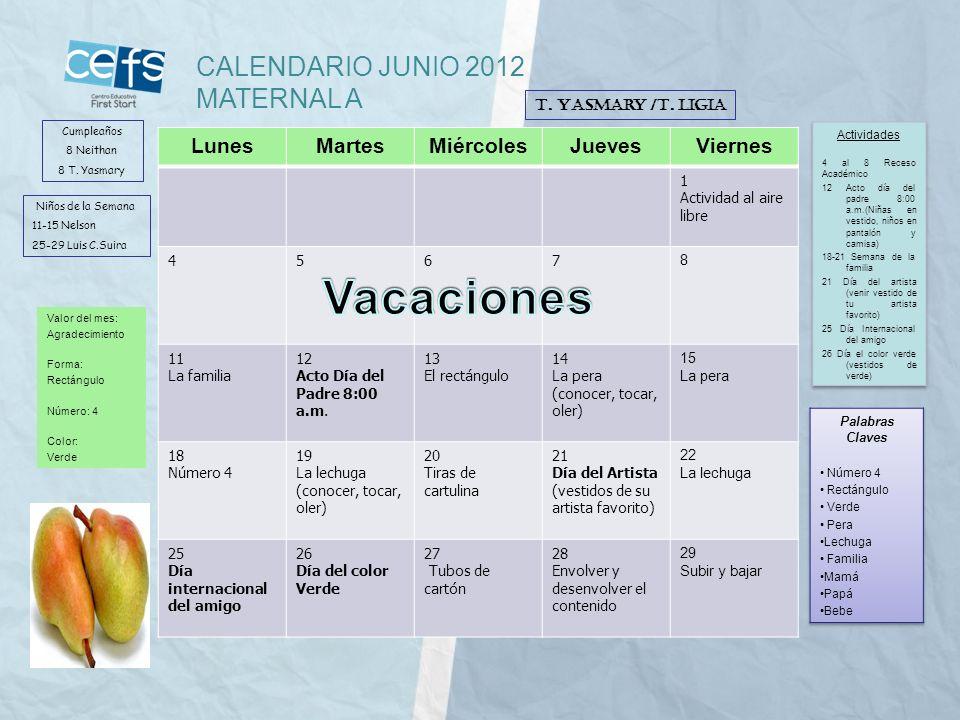 Vacaciones CALENDARIO JUNIO 2012 MATERNAL A Lunes Martes Miércoles