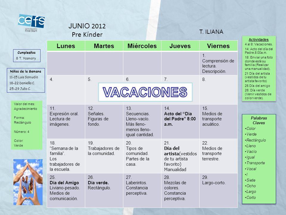 VACACIONES JUNIO 2012 Pre Kínder Lunes Martes Miércoles Jueves Viernes