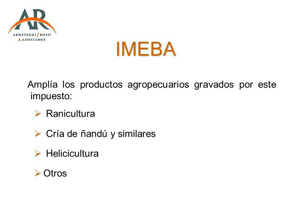 IMEBA Amplía los productos agropecuarios gravados por este impuesto: