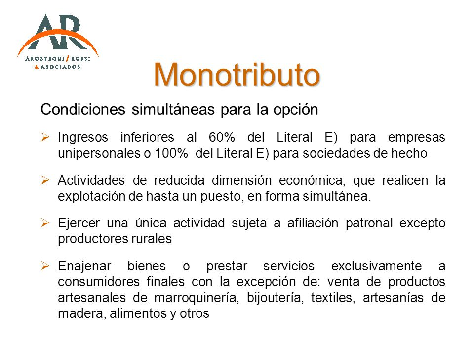 Monotributo Condiciones simultáneas para la opción