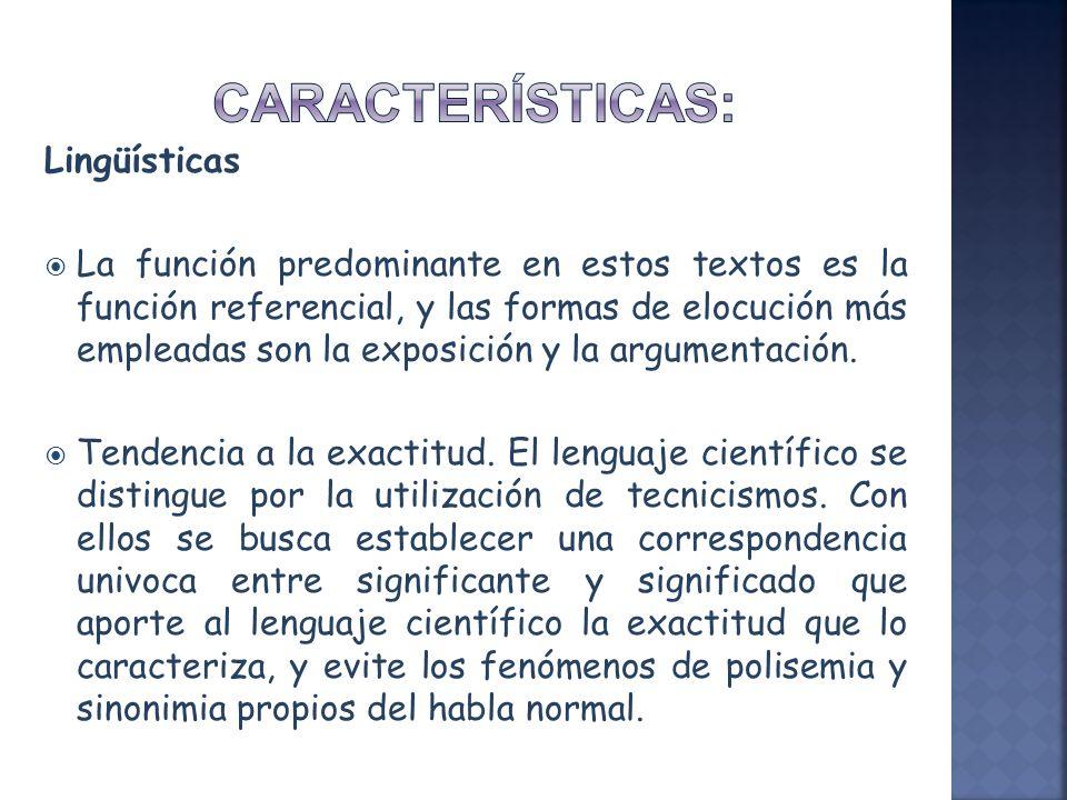 CARACTERÍSTICAS: Lingüísticas