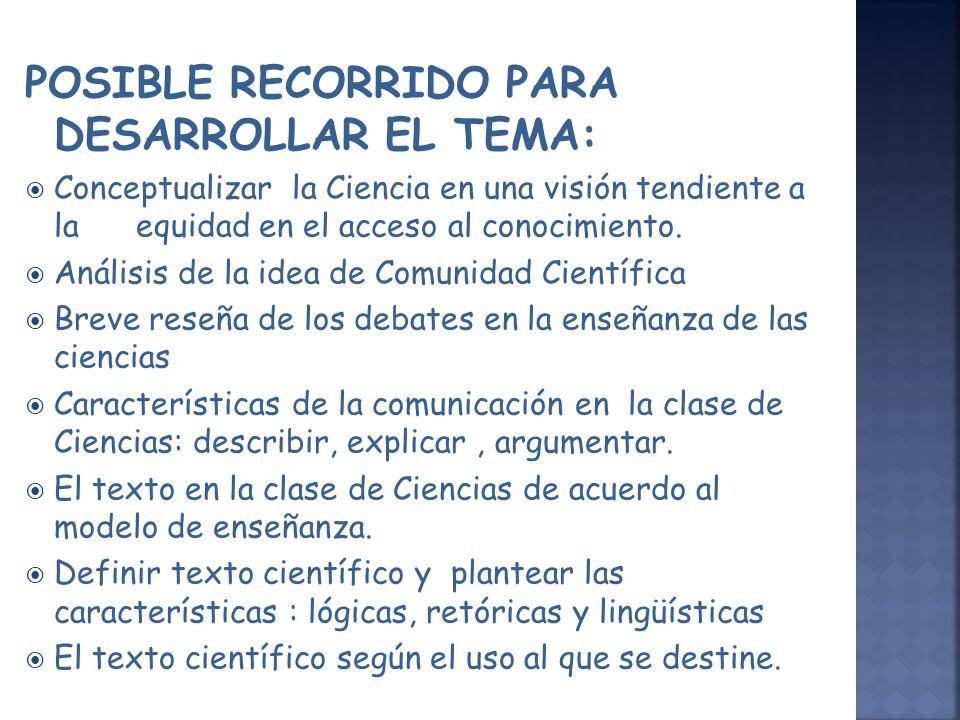 POSIBLE RECORRIDO PARA DESARROLLAR EL TEMA: