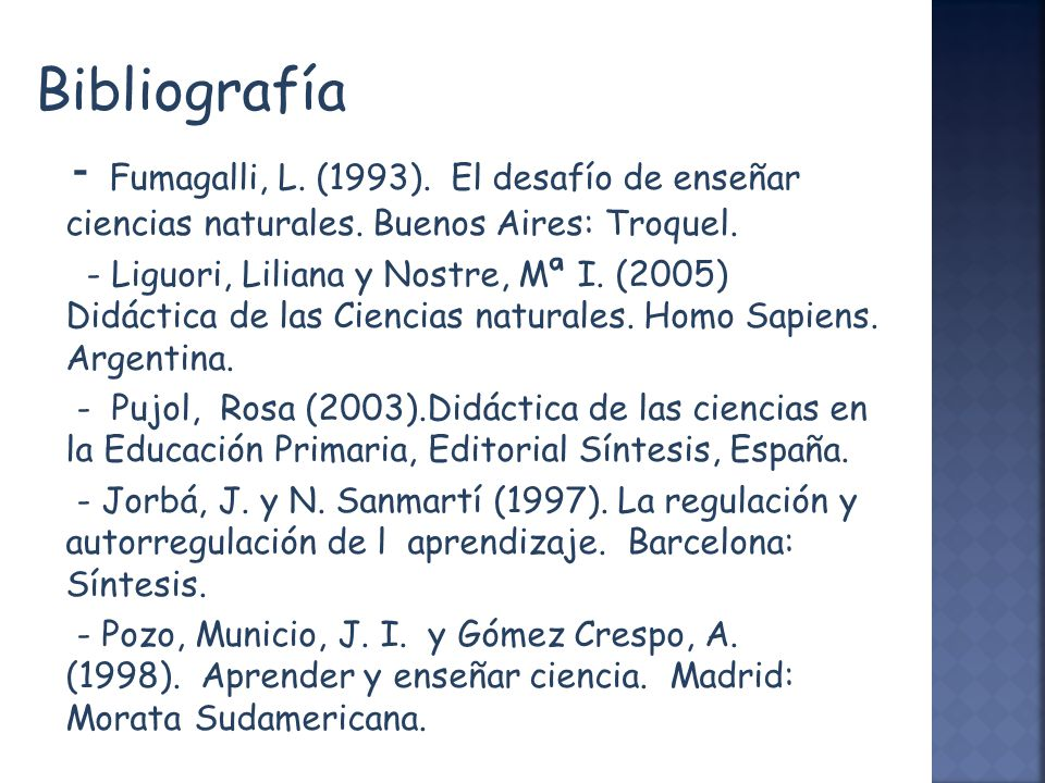 Bibliografía - Fumagalli, L. (1993). El desafío de enseñar ciencias naturales. Buenos Aires: Troquel.