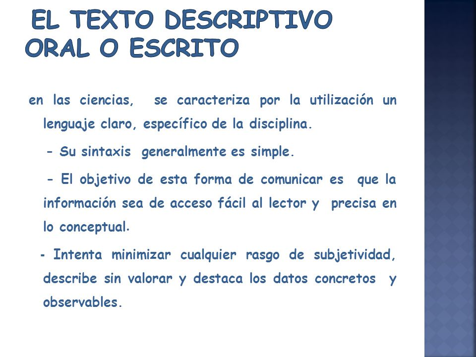 El texto descriptivo oral o escrito