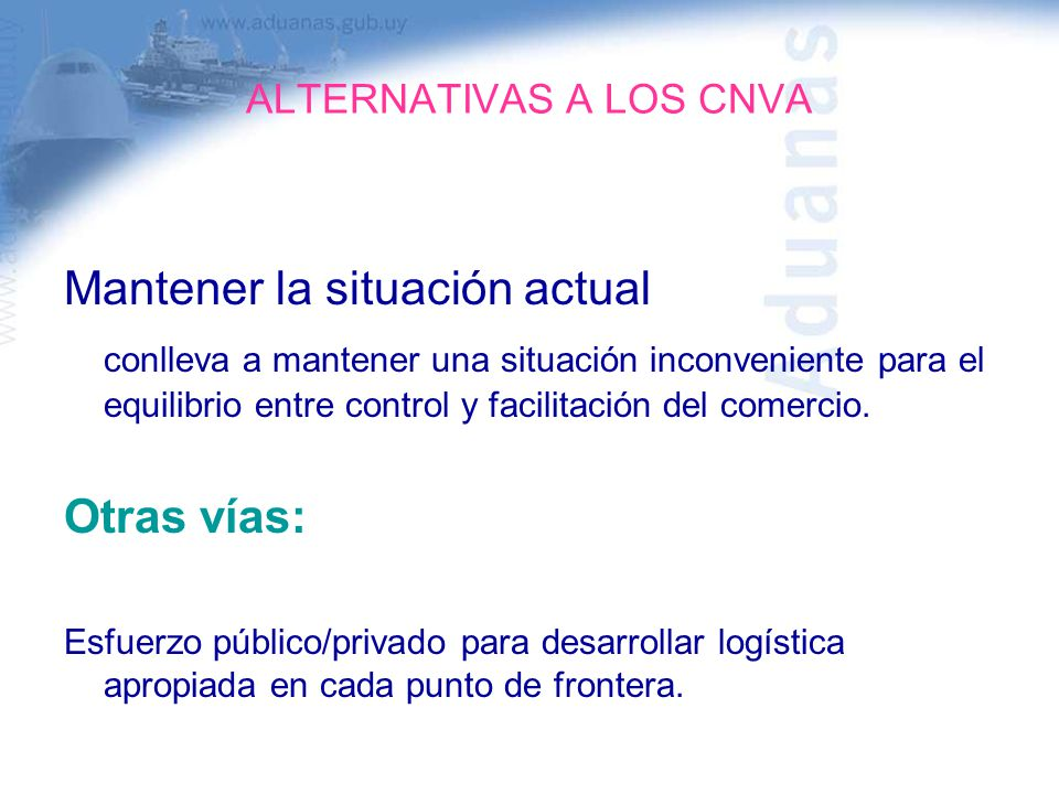 ALTERNATIVAS A LOS CNVA