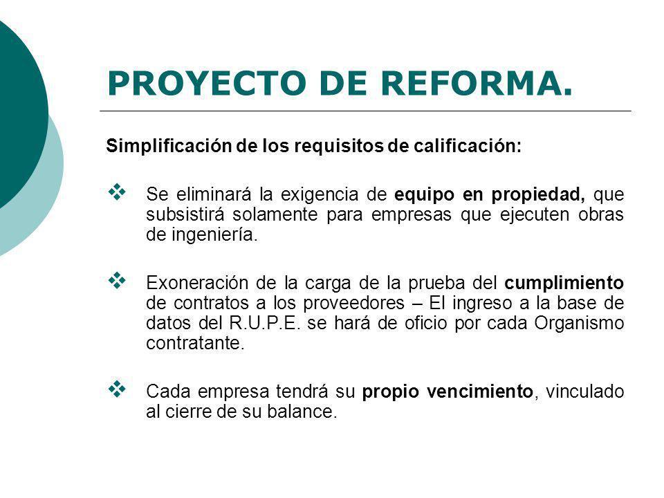 PROYECTO DE REFORMA. Simplificación de los requisitos de calificación:
