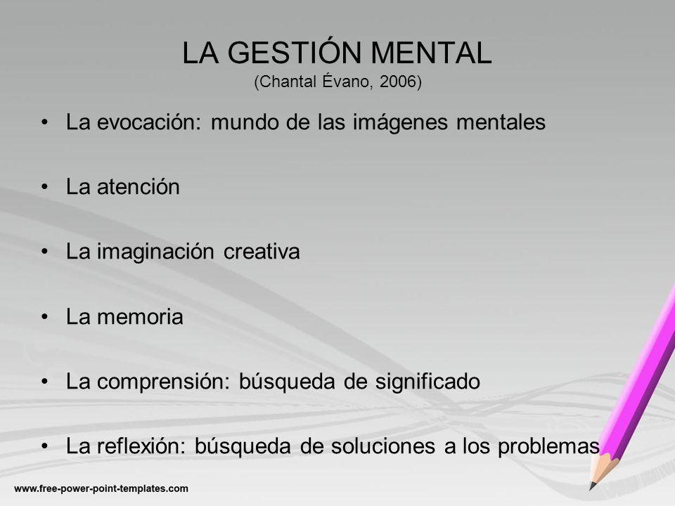 LA GESTIÓN MENTAL (Chantal Évano, 2006)