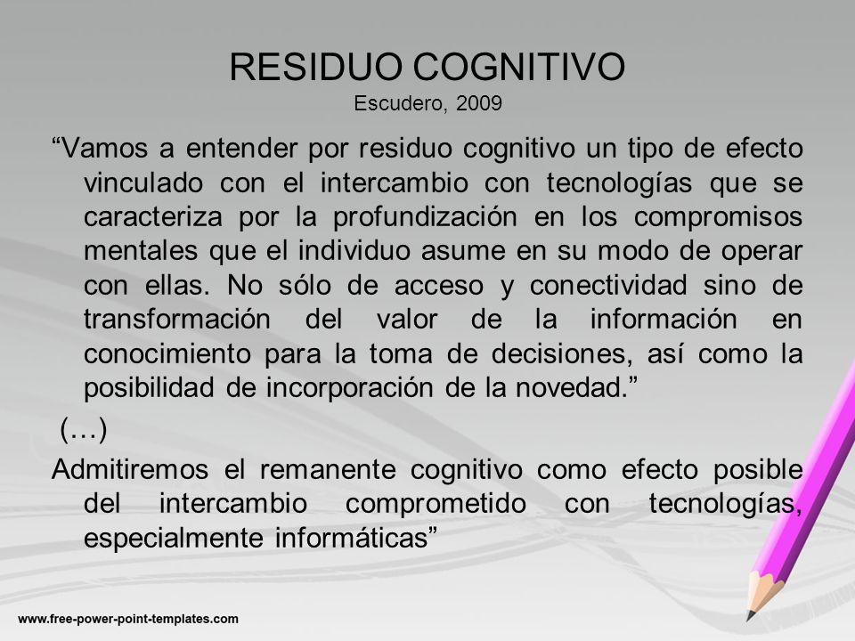 RESIDUO COGNITIVO Escudero, 2009