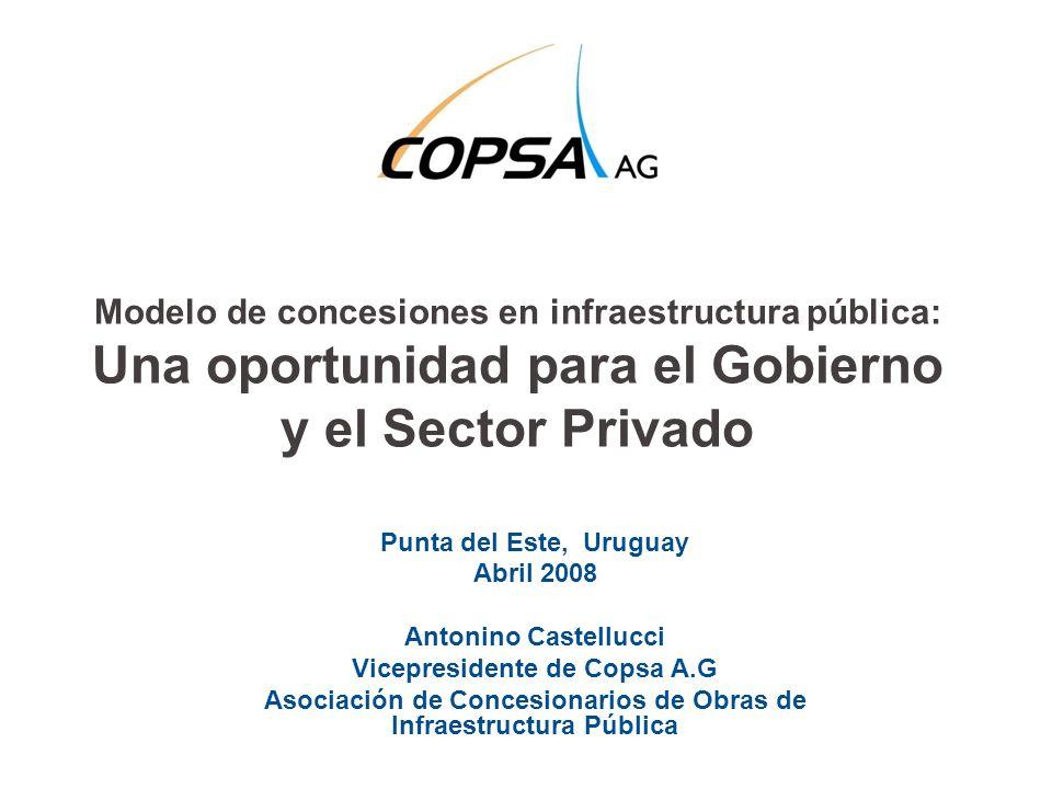Modelo de concesiones en infraestructura pública: Una oportunidad para el Gobierno y el Sector Privado