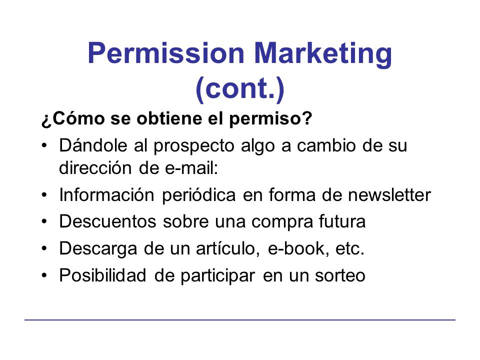 Permission Marketing (cont.)