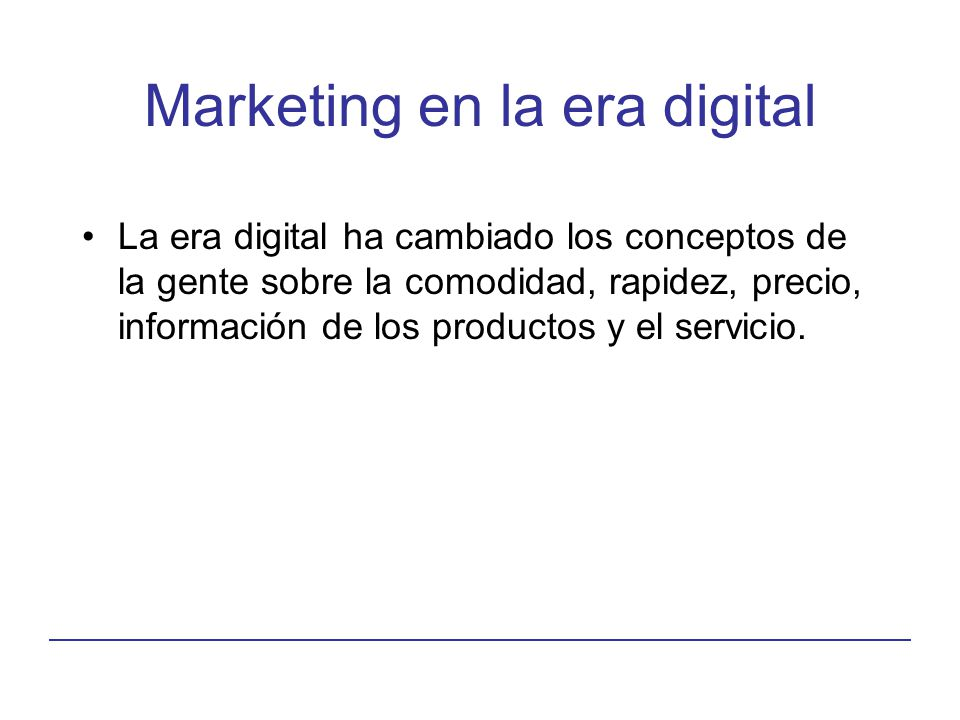 Marketing en la era digital