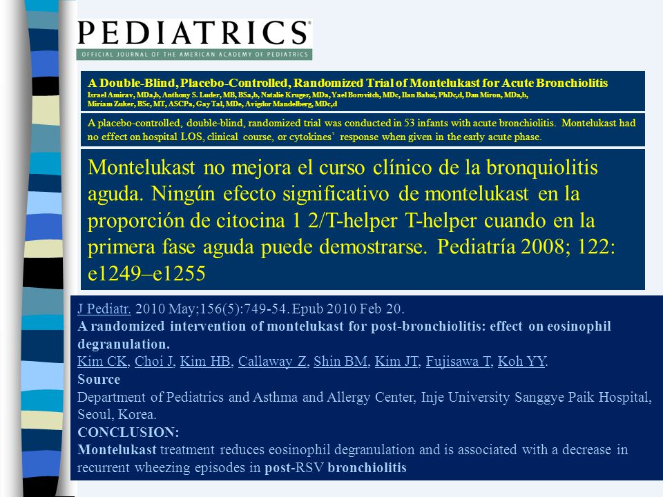 A Double-Blind, Placebo-Controlled, Randomized Trial of Montelukast for Acute Bronchiolitis