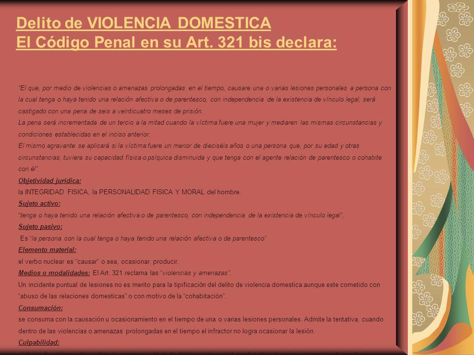 Delito de VIOLENCIA DOMESTICA El Código Penal en su Art
