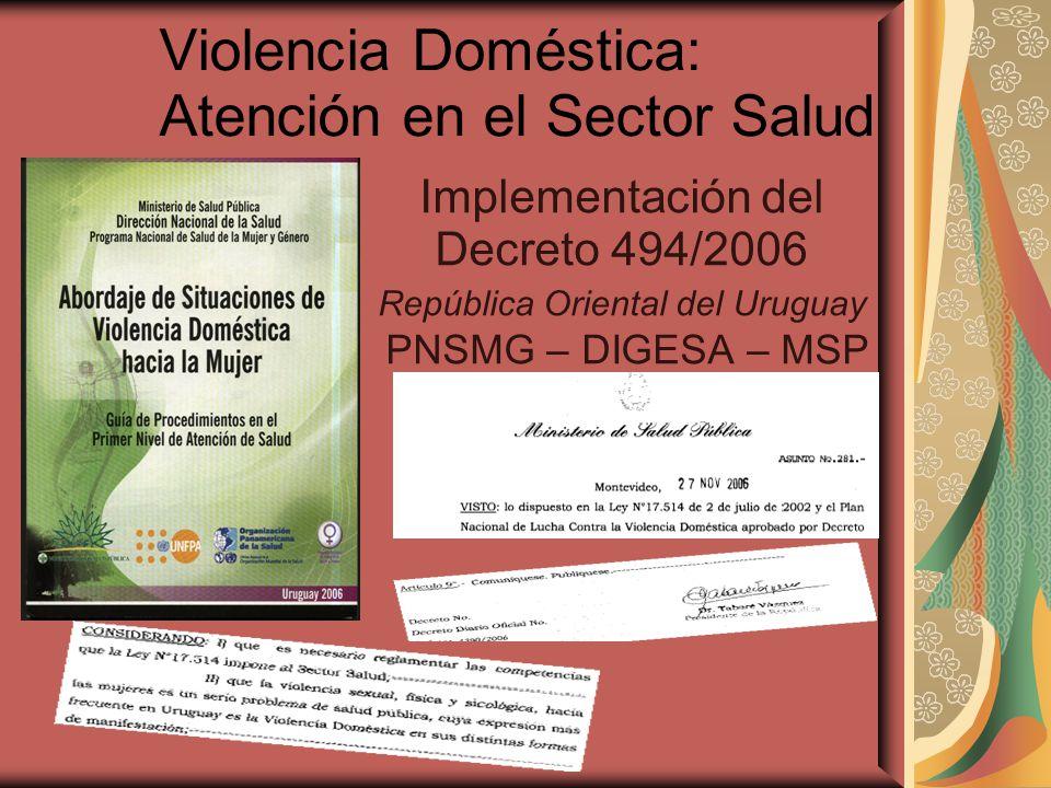 Violencia Doméstica: Atención en el Sector Salud