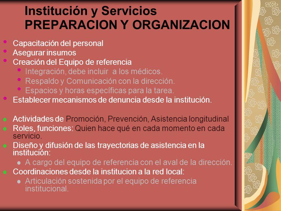 Institución y Servicios PREPARACION Y ORGANIZACION