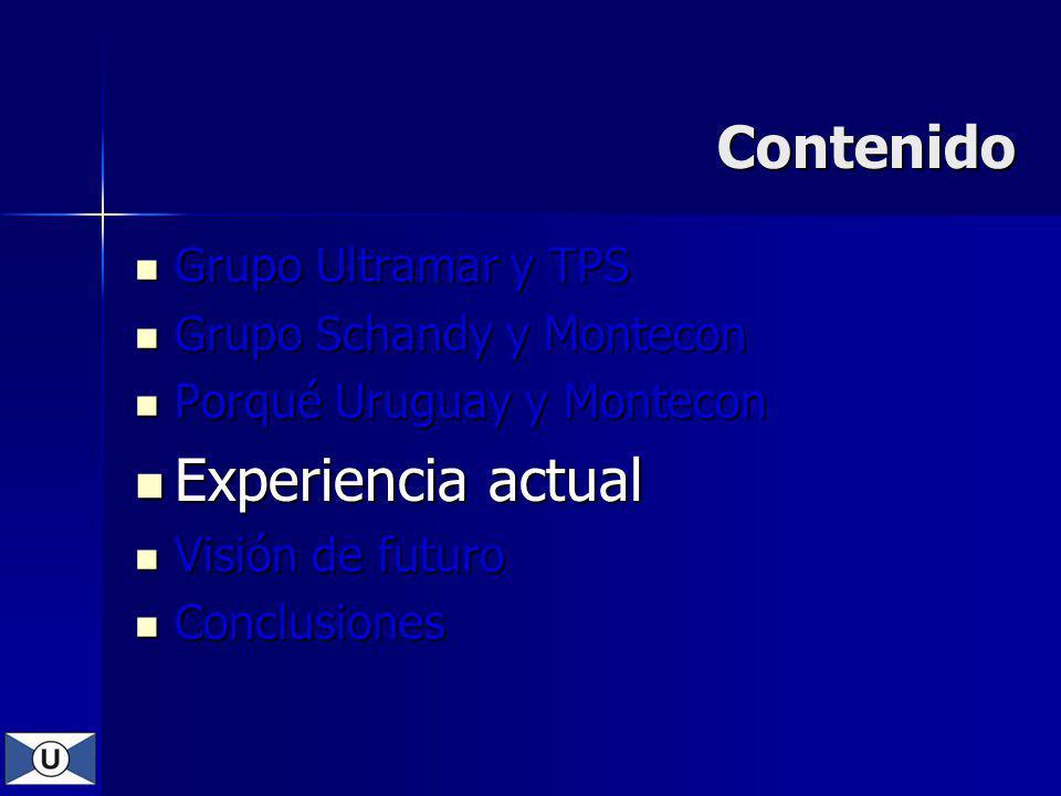 Contenido Experiencia actual Grupo Ultramar y TPS