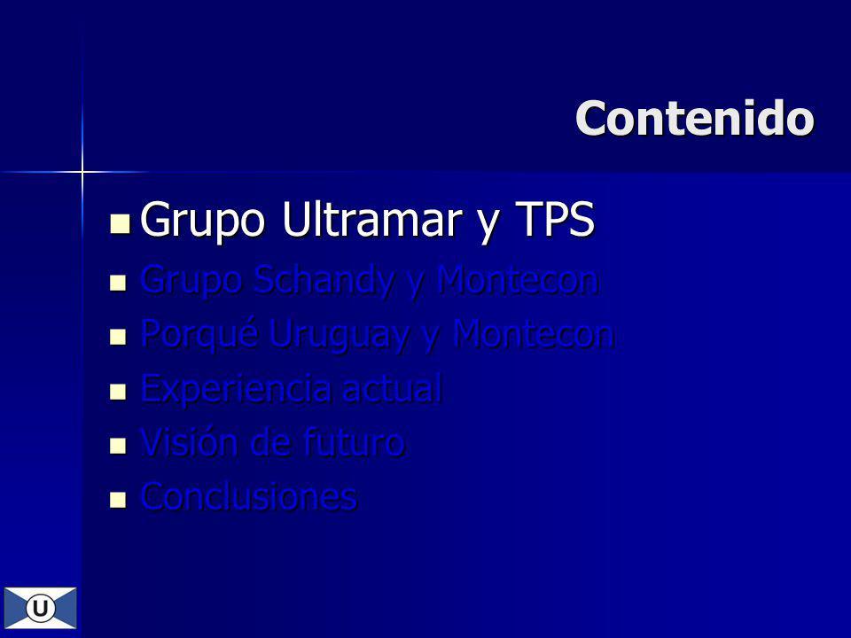 Contenido Grupo Ultramar y TPS Grupo Schandy y Montecon