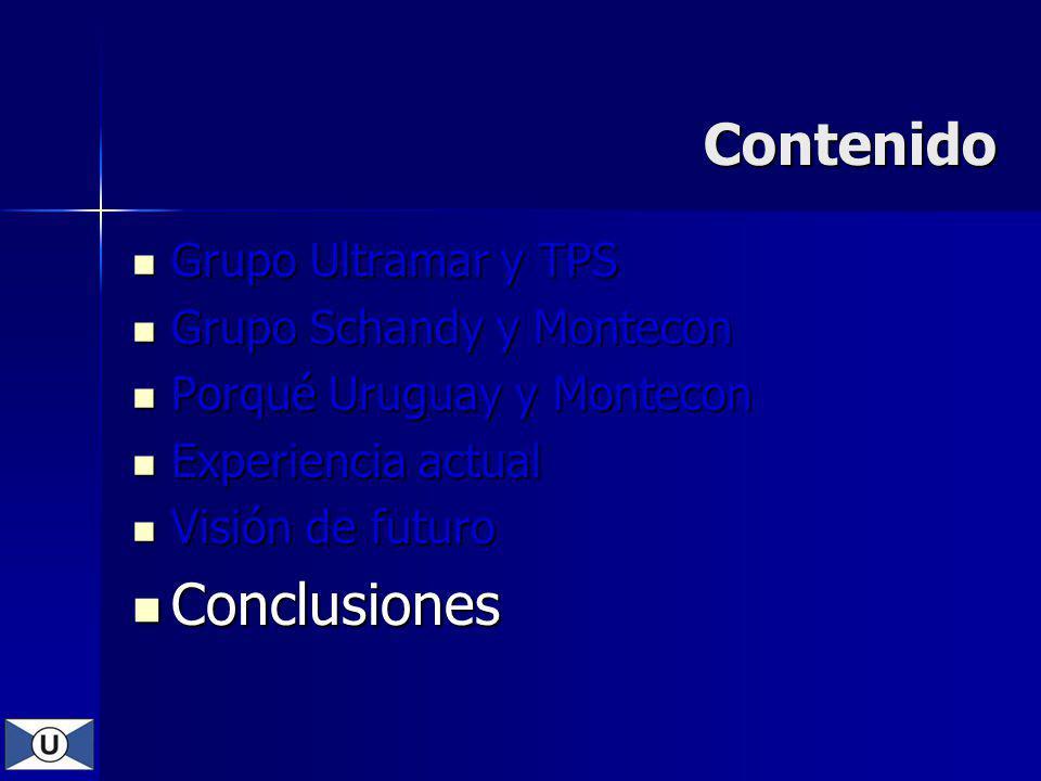 Contenido Conclusiones Grupo Ultramar y TPS Grupo Schandy y Montecon