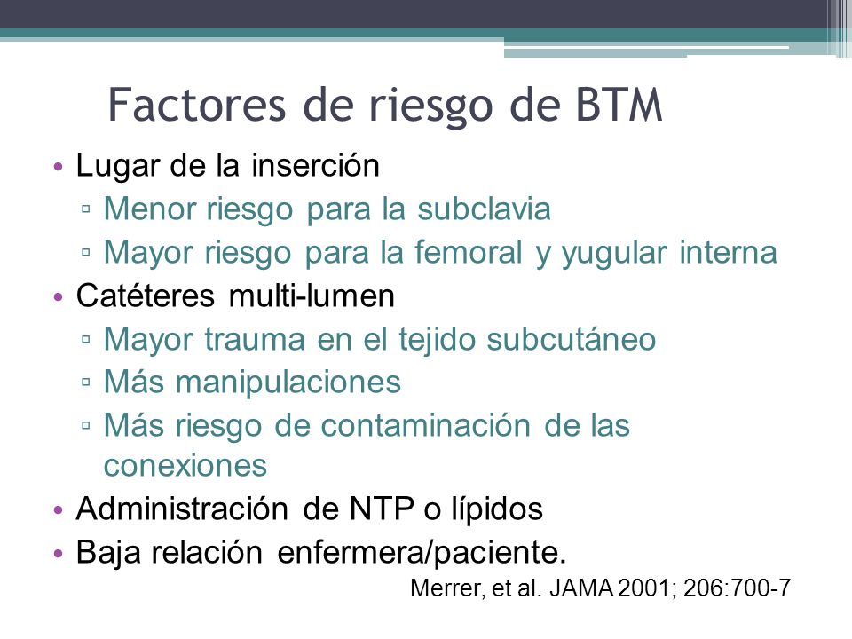 Factores de riesgo de BTM