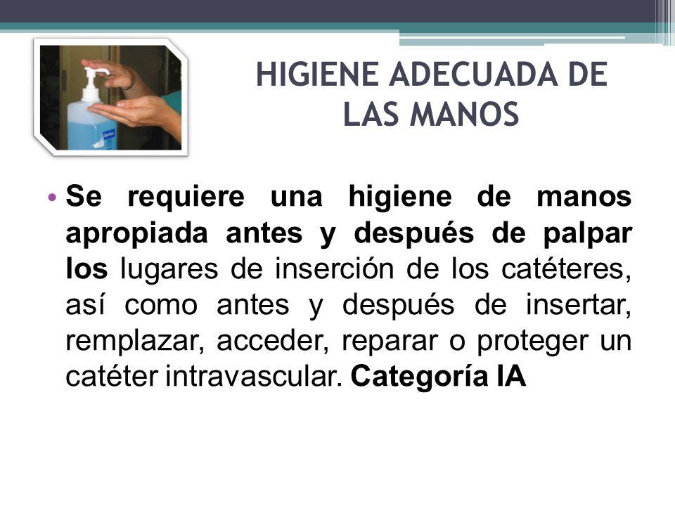 HIGIENE ADECUADA DE LAS MANOS