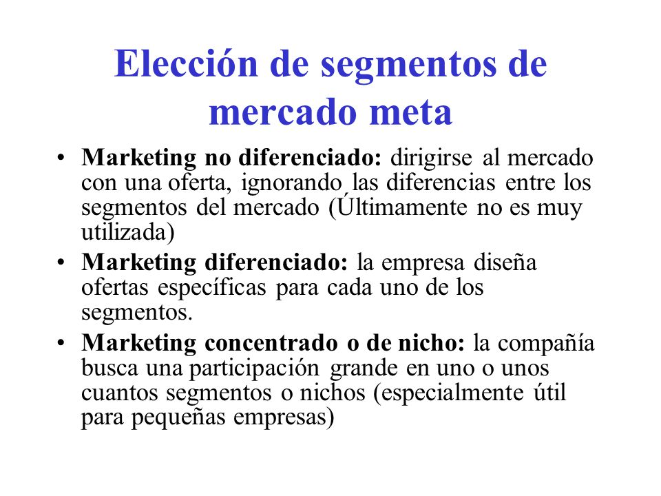 Elección de segmentos de mercado meta