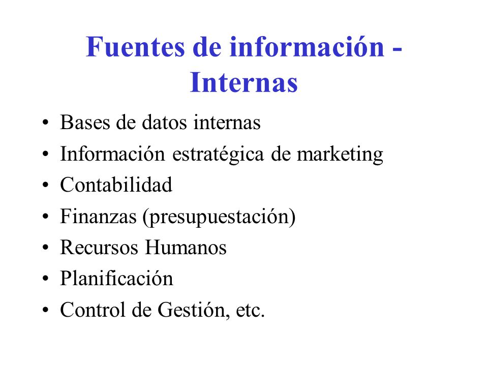 Fuentes de información - Internas