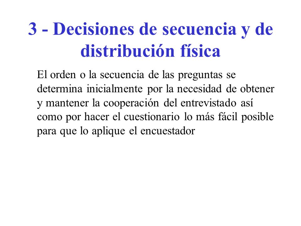 3 - Decisiones de secuencia y de distribución física