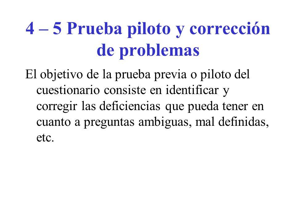4 – 5 Prueba piloto y corrección de problemas