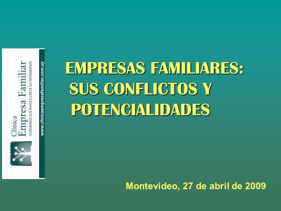 EMPRESAS FAMILIARES: SUS CONFLICTOS Y POTENCIALIDADES