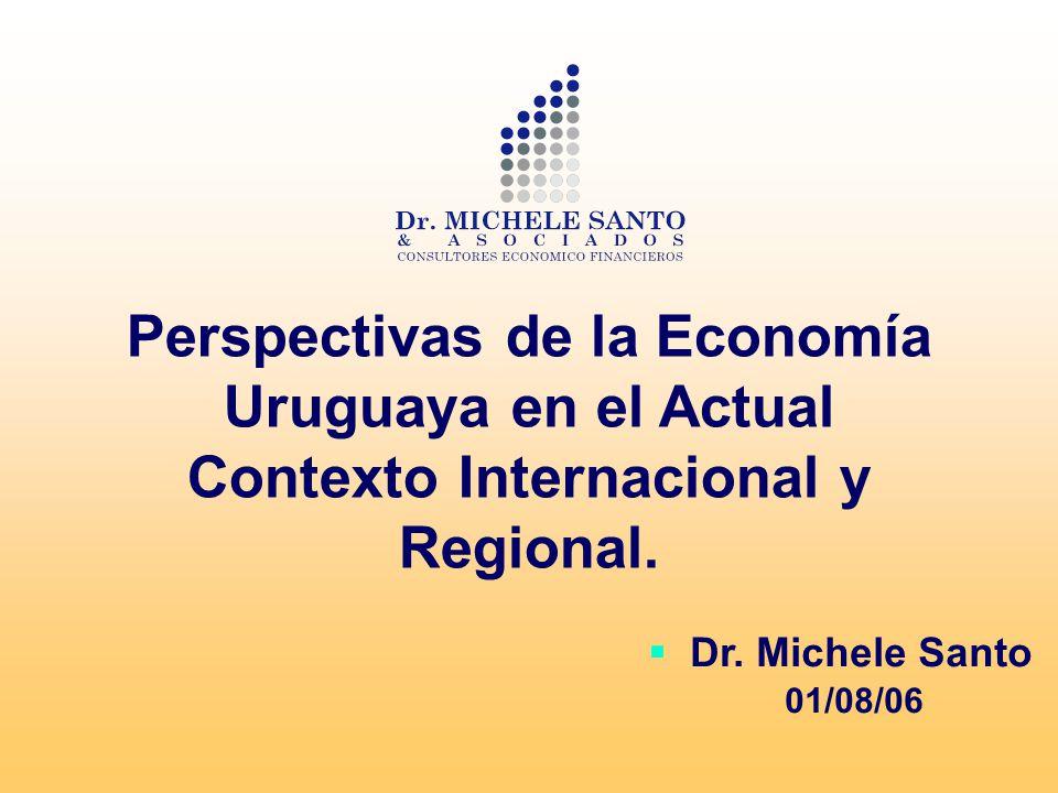 Perspectivas de la Economía Uruguaya en el Actual Contexto Internacional y Regional.
