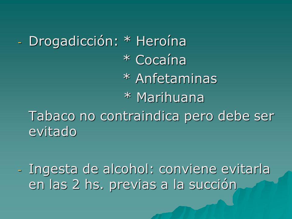 Drogadicción: * Heroína