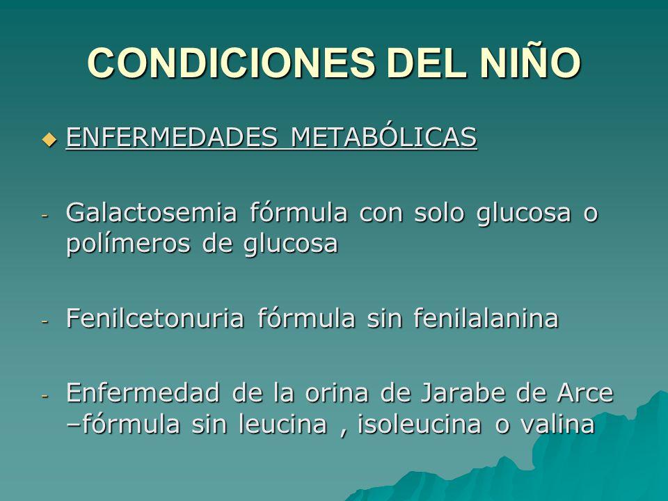 CONDICIONES DEL NIÑO ENFERMEDADES METABÓLICAS