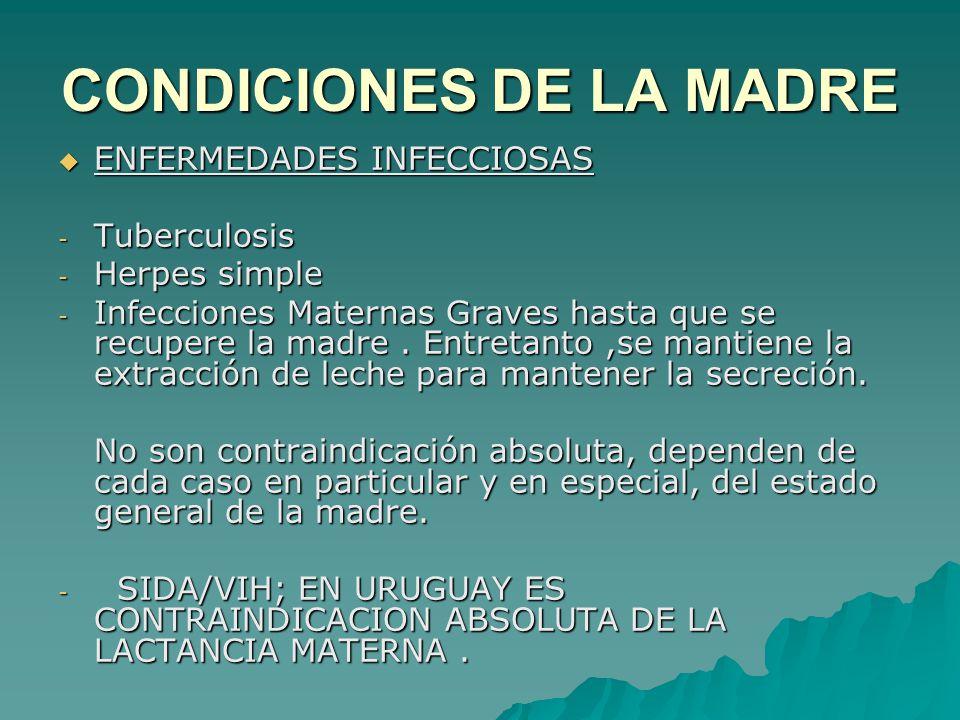 CONDICIONES DE LA MADRE