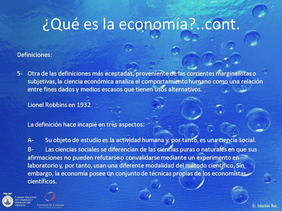 ¿Qué es la economía ..cont.