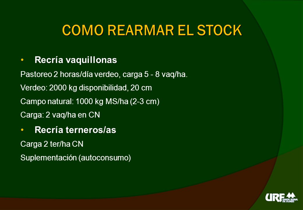 COMO REARMAR EL STOCK Recría vaquillonas Recría terneros/as