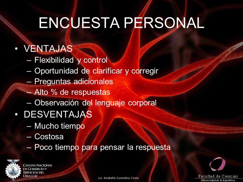 ENCUESTA PERSONAL VENTAJAS DESVENTAJAS Flexibilidad y control