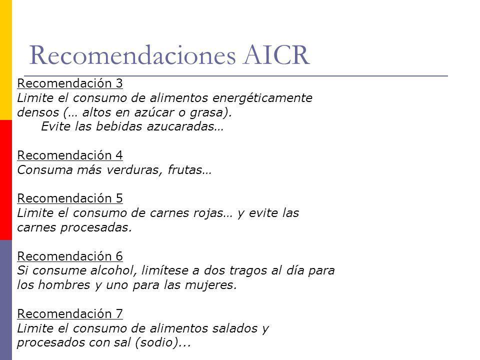 Recomendaciones AICR Recomendación 3