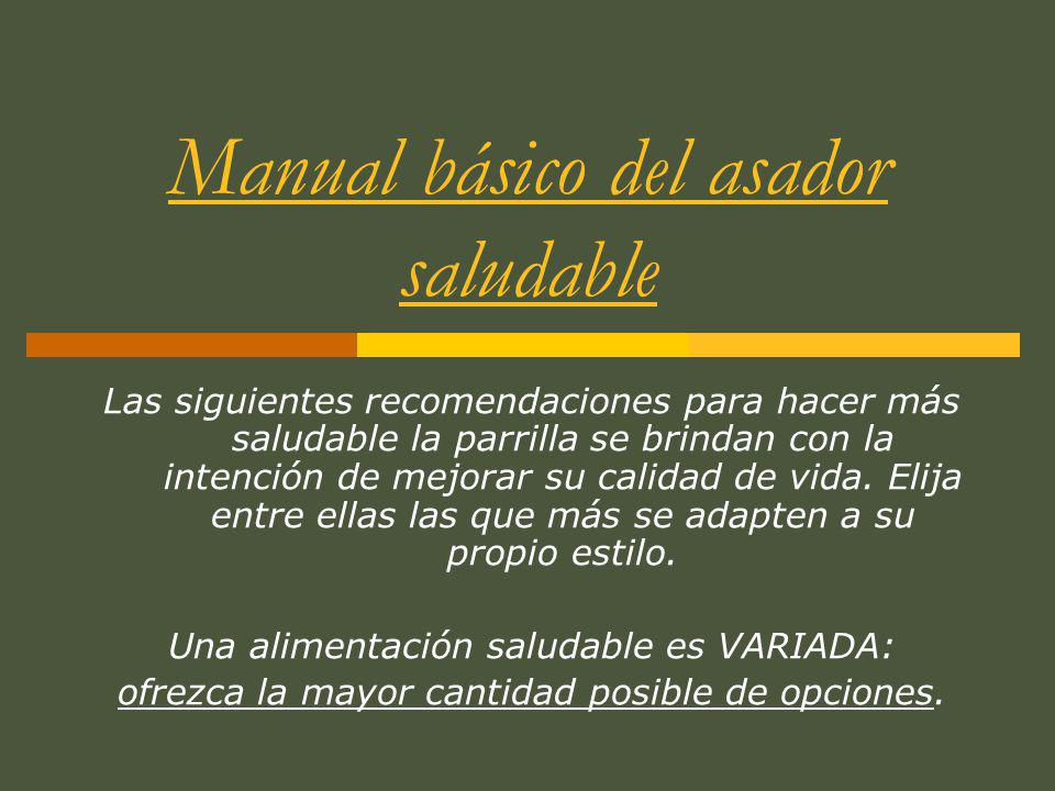 Manual básico del asador saludable