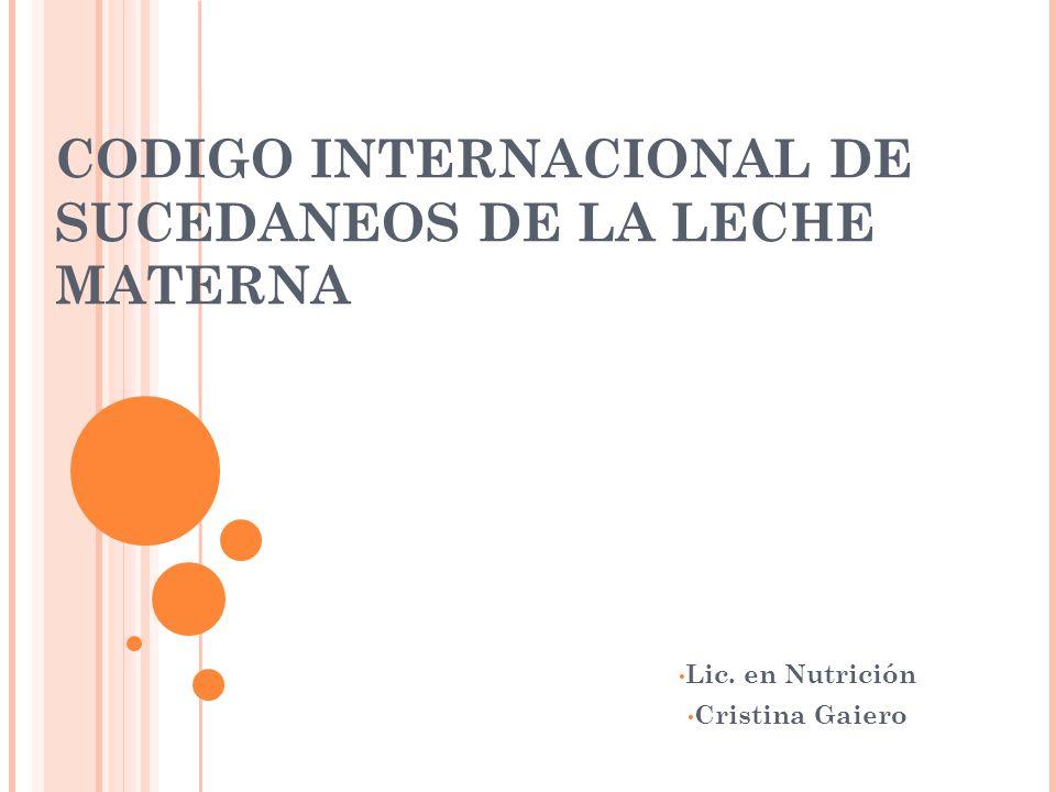 CODIGO INTERNACIONAL DE SUCEDANEOS DE LA LECHE MATERNA