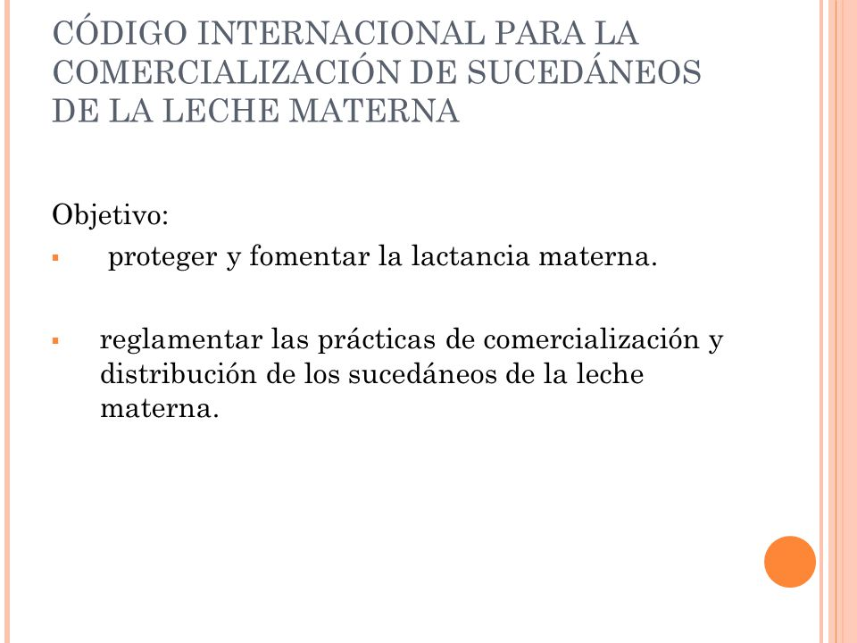 CÓDIGO INTERNACIONAL PARA LA COMERCIALIZACIÓN DE SUCEDÁNEOS DE LA LECHE MATERNA