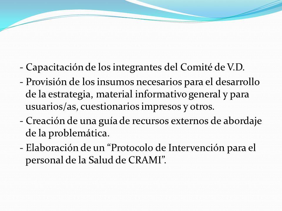 - Capacitación de los integrantes del Comité de V. D