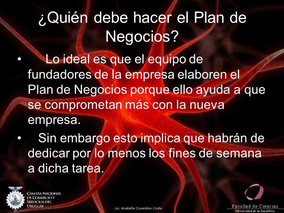 ¿Quién debe hacer el Plan de Negocios