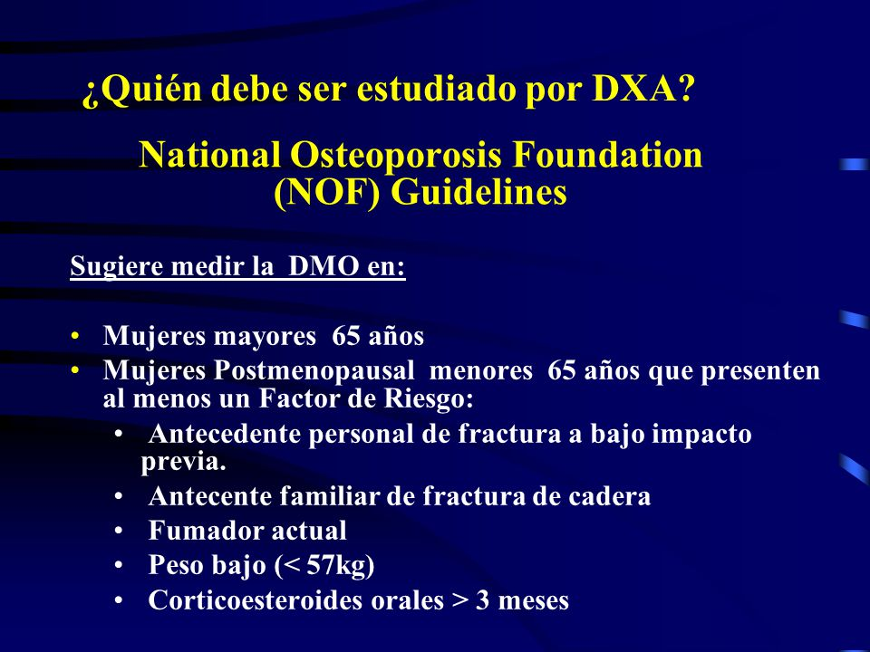 National Osteoporosis Foundation (NOF) Guidelines