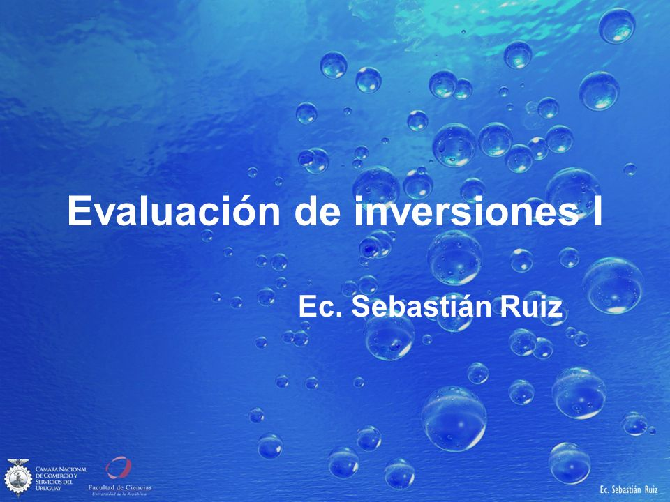 Evaluación de inversiones I