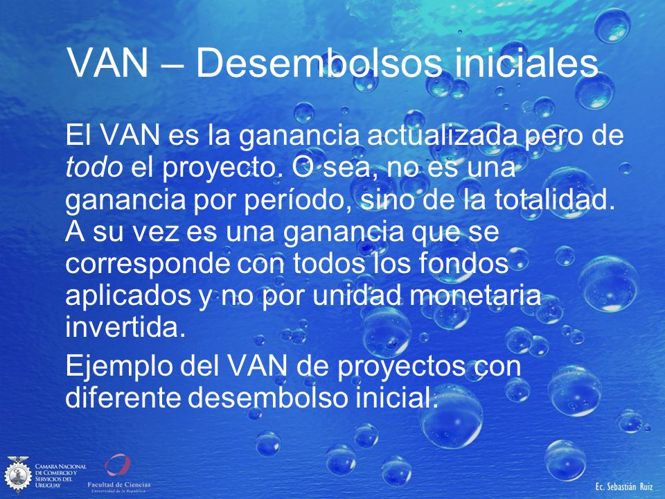 VAN – Desembolsos iniciales