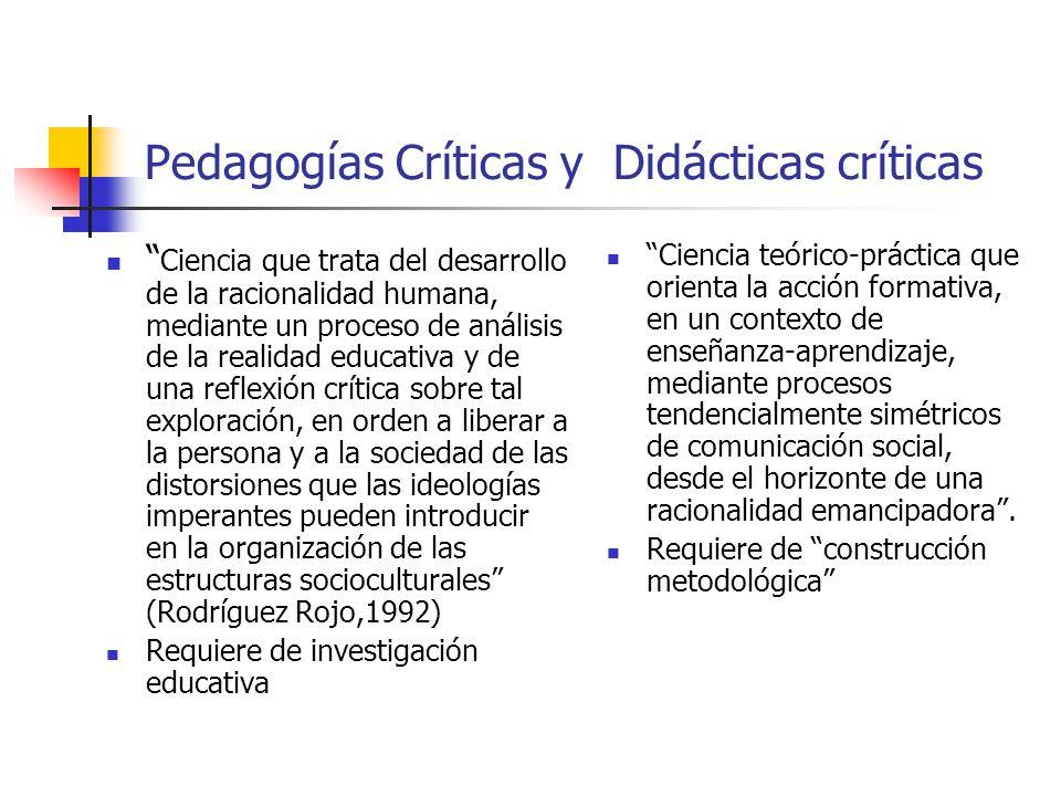 Pedagogías Críticas y Didácticas críticas