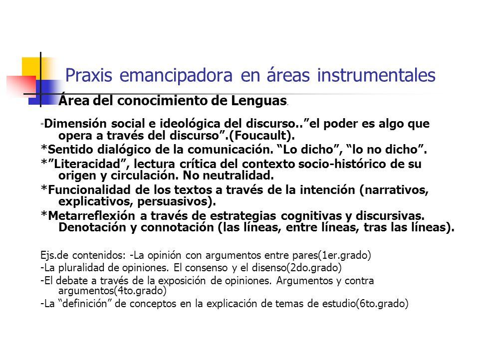 Praxis emancipadora en áreas instrumentales