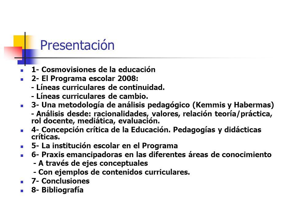 Presentación 1- Cosmovisiones de la educación
