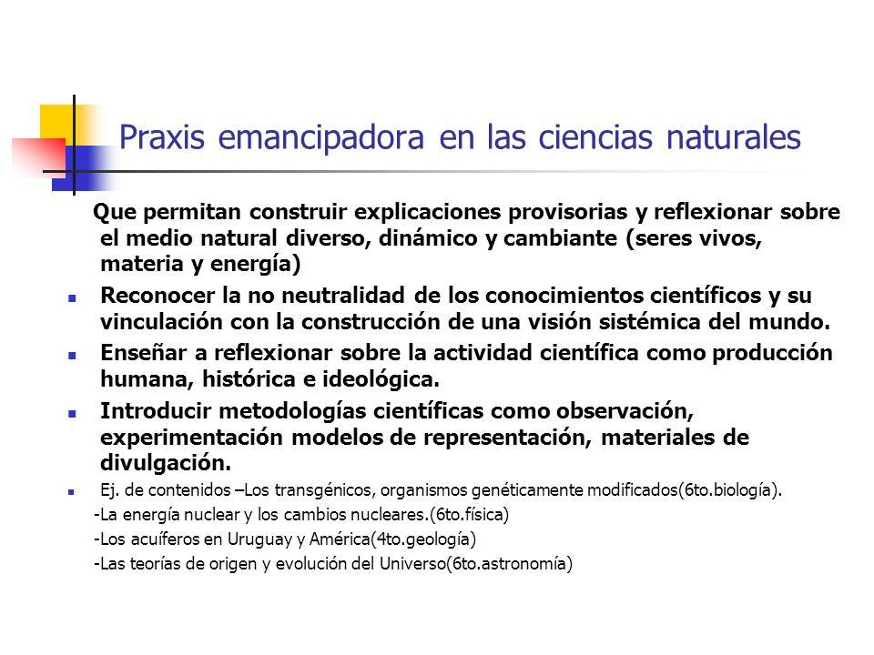 Praxis emancipadora en las ciencias naturales