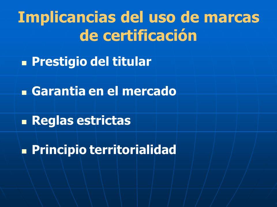 Implicancias del uso de marcas de certificación